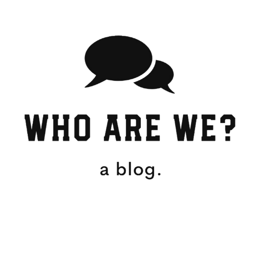 Who Are We? - Your home for Self-Improvement, Psychology, Self-Awareness and Self-Insight